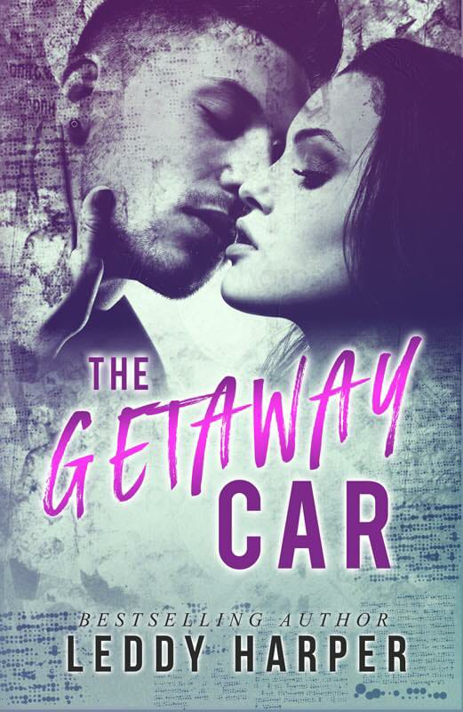 The Getaway Car by Leddy Harper