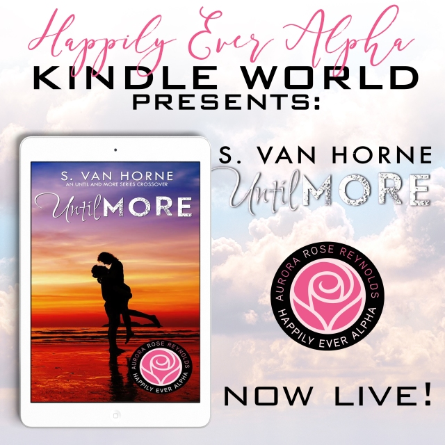 Until More by S. Van Horne