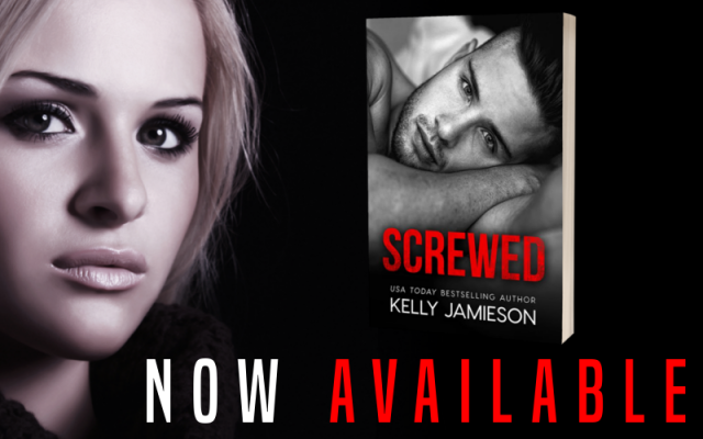 Screwed by Kelly Jamieson Promo Graphic 2
