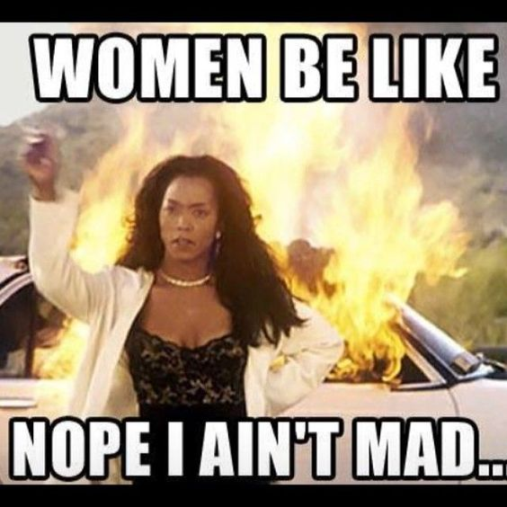 women-be-like-nope-i-aint-mad-independent-woman-meme