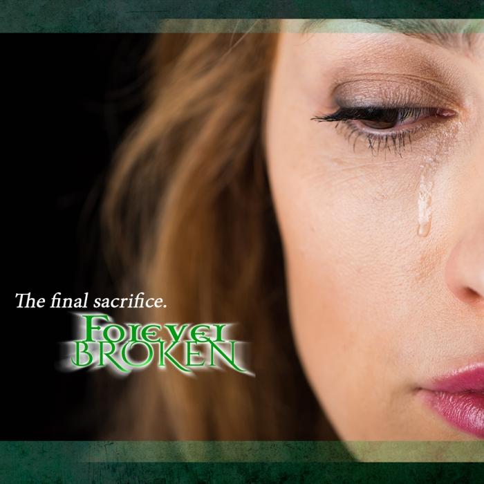 forever broken - teaser - sacrifice