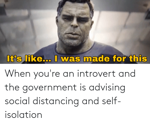 when-youre-an-introvert-and-the-government-is-advising-social-70610228-e1584207261970