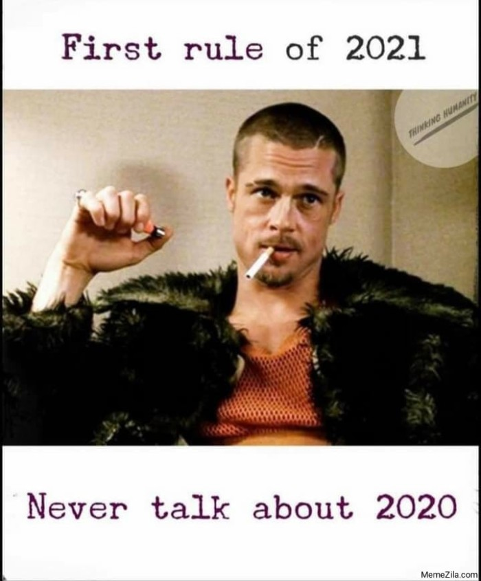 First-rule-of-2021-Never-talk-about-2020-meme-7526